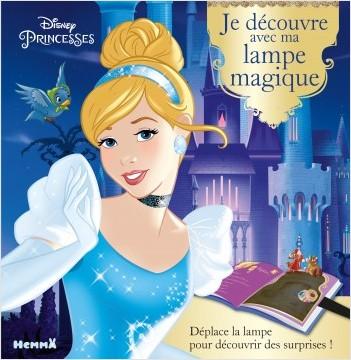 Disney Princesses - Je découvre avec ma lampe magique (Cendrillon)
