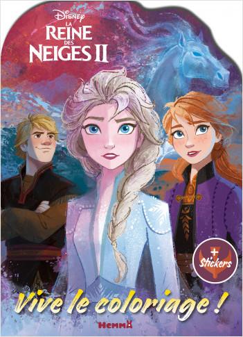 Disney La Reine Des Neiges 2 Vive Le Coloriage Lisez