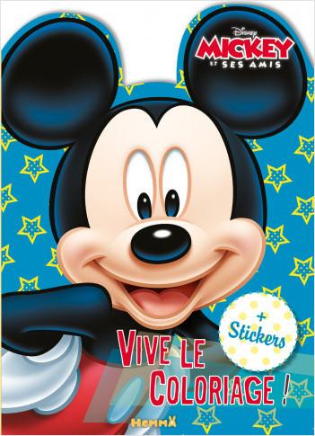 Disney Mickey Et Ses Amis Vive Le Coloriage Livre De Coloriage Avec Stickers Des 4 Ans Lisez