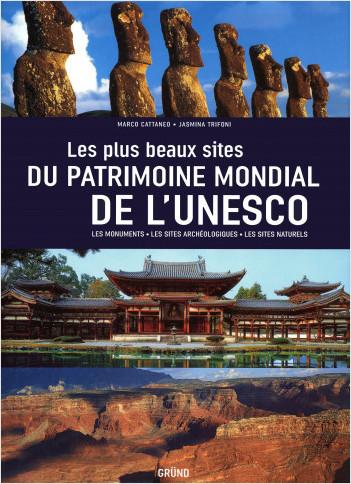 Les plus beaux Sites du Patrimoine mondial de l'UNESCO