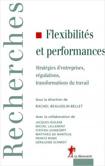 Flexibilités et performances