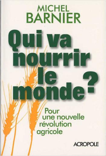 Qui va nourrir le monde ?