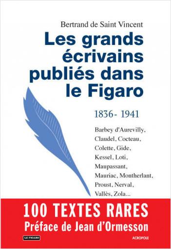 Les grands écrivains publiés dans Le Figaro