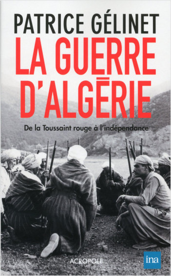 Paroles de la Guerre dAlgérie (Hors Collection) (French Edition)