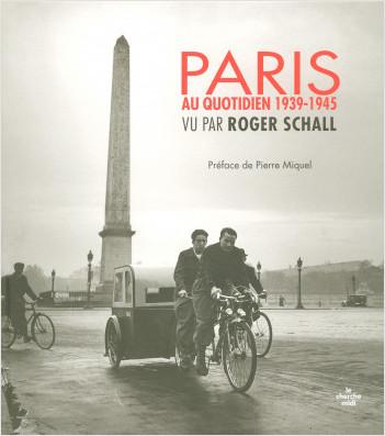 Paris au quotidien 1939-1945