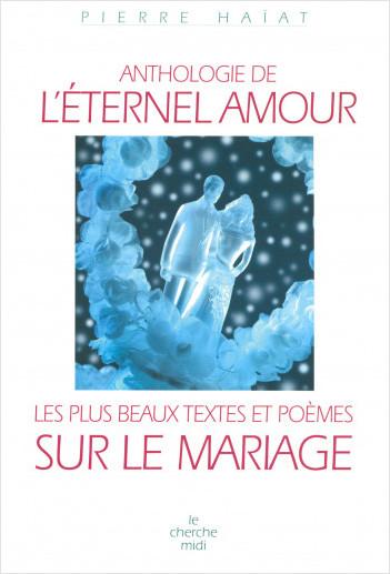 Anthologie De Léternel Amour Lisez