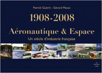1908-2008, Aéronautique et espace