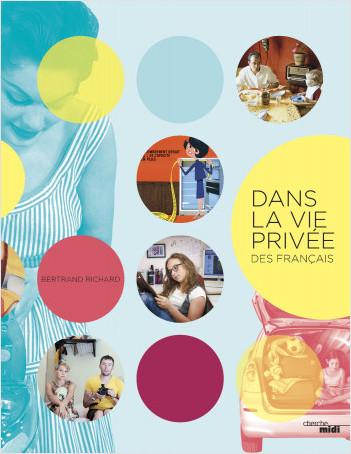 Dans la vie privée des Français