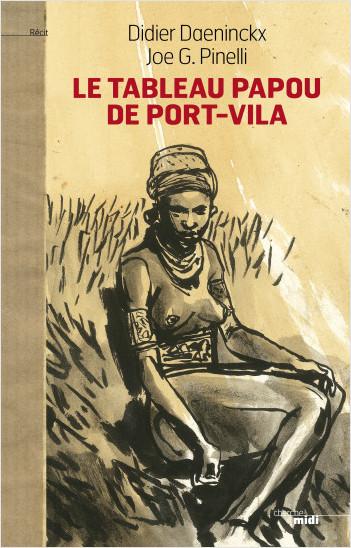 Le Tableau papou de Port-Vila