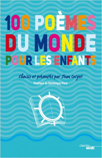 100 Poèmes Du Monde Pour Les Enfants Lisez
