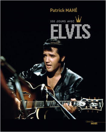 100 Jours avec Elvis