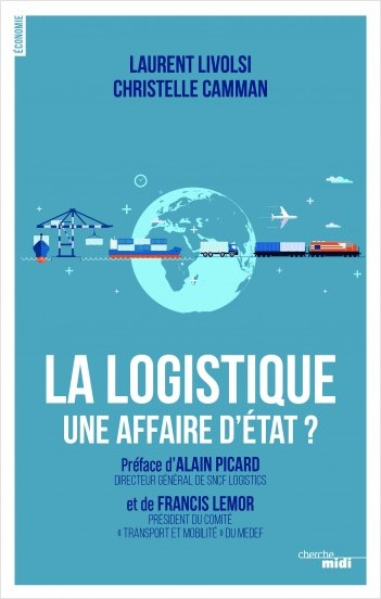 La logistique, une affaire d'Etat ?