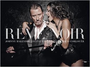 Johnny Hallyday-  Rêve noir (nouvelle édition)