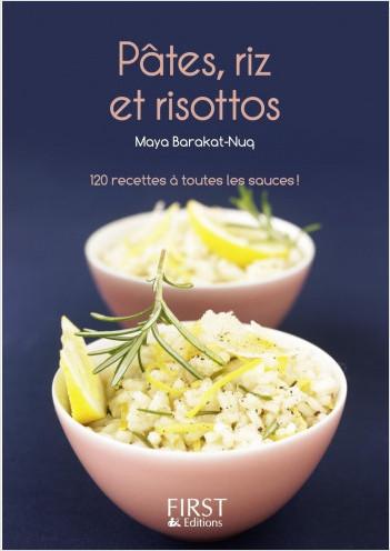 Petit Livre de -Pâtes, riz et risottos