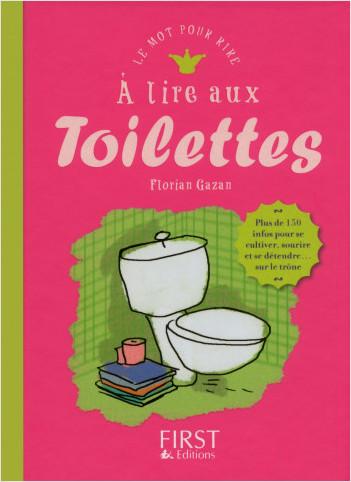 A lire aux toilettes