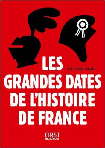 Petit Livre Les Grandes Dates De L Histoire De France 3e
