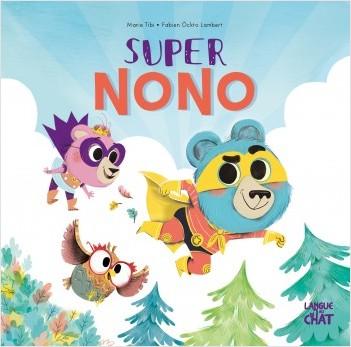 Super Nono - Dans le bois de Coin joli