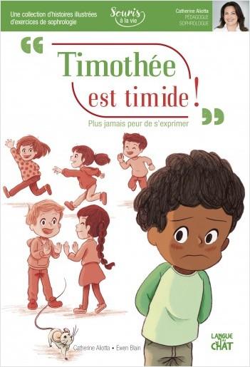 Timothée est timide - Souris à la vie (Sophrologie)