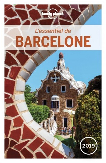 L'Essentiel de Barcelone 2019