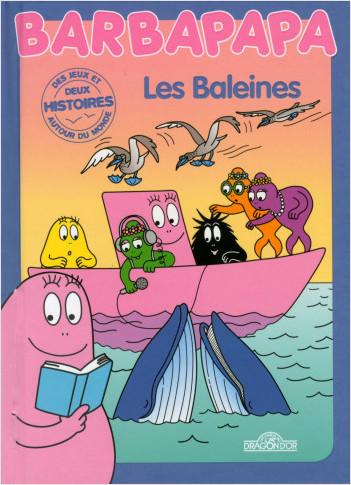 Histoires Barbapapa - Les Baleines
