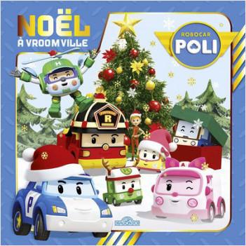 Robocar Poli - Noël à Vroomville
