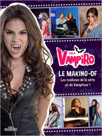 Chica Vampiro - Le making-of