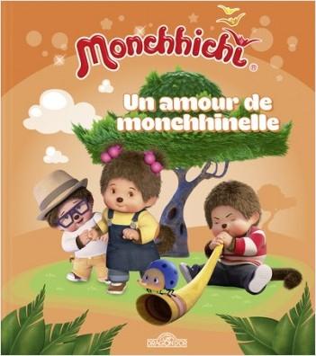 Monchhichi - Un amour de monchhinelle