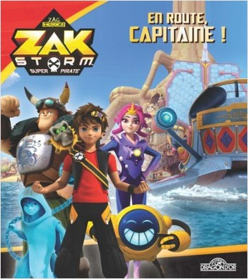 Zak Storm - En route, capitaine!