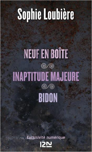 Neuf en boîte suivis de Inaptitude majeure et Bidon