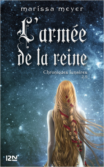 Chroniques lunaires - livre 2,5 : L'armée de la reine