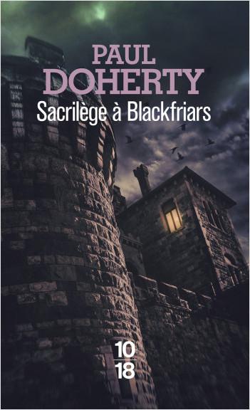 Sacrilège à Blackfriars