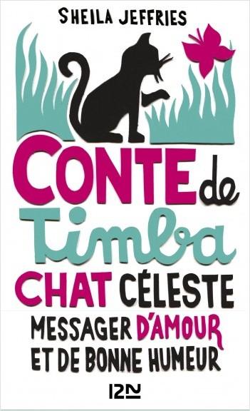 Conte de Timba, chat céleste messager d'amour et de bonne humeur
