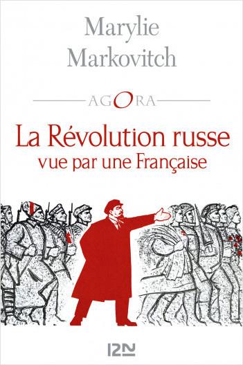 La Révolution Russe vue par une Française