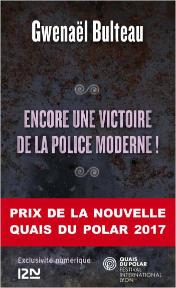 Encore unevictoire de la police moderne !