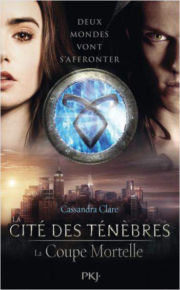 La Cité des Ténèbres - tome 1 : La coupe mortelle