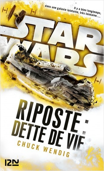 Star Wars : Riposte : Dette de vie
