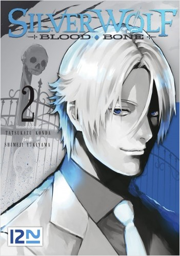 Silver Wolf - Blood, Bone - tome 02