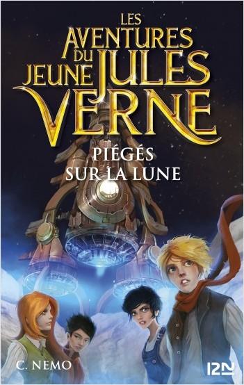 Les Aventures du jeune Jules Verne - tome 05 : Piégés sur la Lune