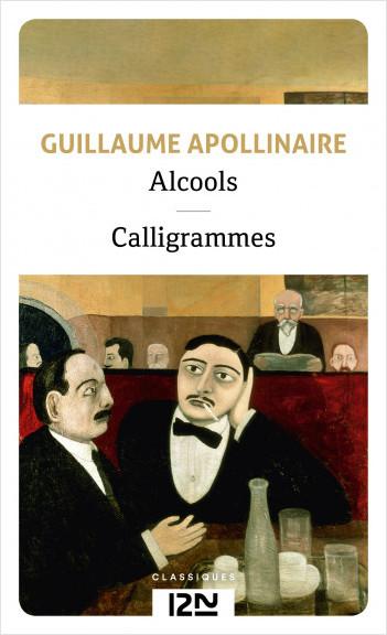 Alcools suivis de Calligrammes