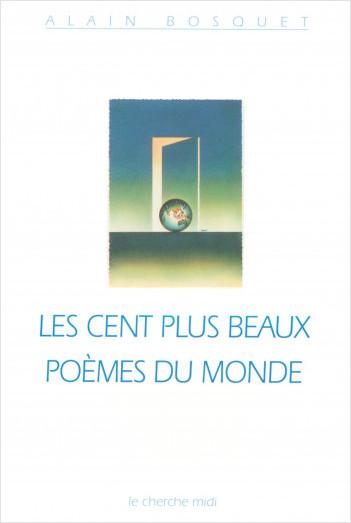 Les Cent Plus Beaux Poèmes Du Monde Lisez