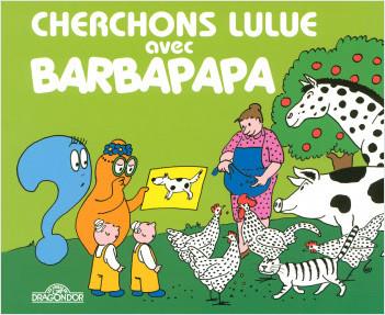 Cherchons Lulue avec Barbapapa