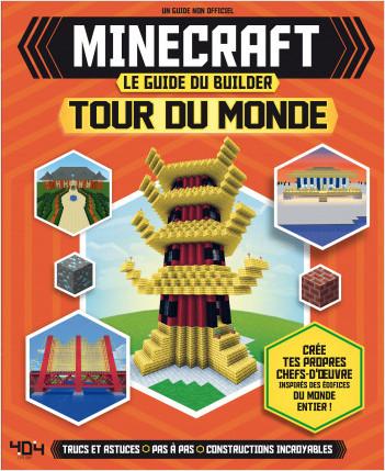 Minecraft - Le guide du builder - Tour du monde