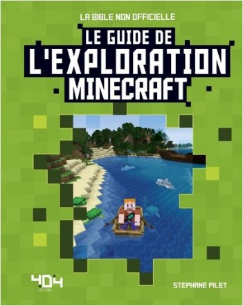 Minecraft - Le guide de l'exploration
