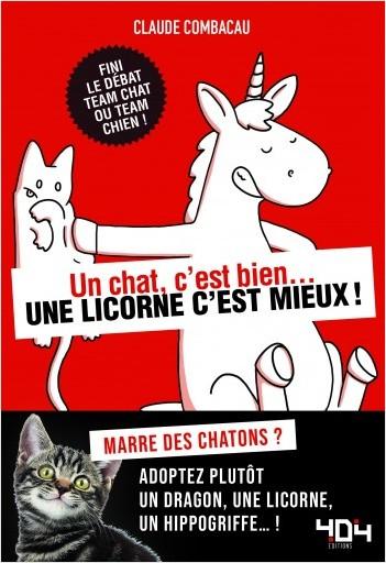 Un chat, c'est bien... une licorne c'est mieux !