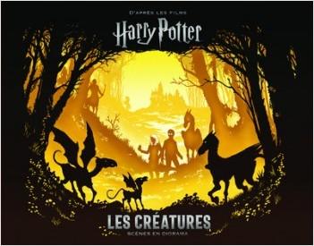 Harry Potter Les Creatures Scenes En Diorama Lisez